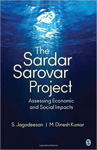 The Sardar Sarovar Project – Assessing Economic and Social Impacts